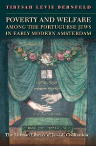 Tirtsah_Levie_Bernfeld_Poverty_Welfare_Portuguese_Jews_Amsterdam